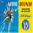 101 Strings Orchestra - Astro-Sounds From Beyond The Year 2000 (Reissue 2009)