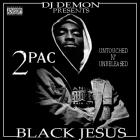 2Pac - Black Jesus (Bootleg)