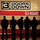 3 Doors Down - Shine (CDS)