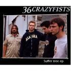 36 Crazyfists - Suffer Tree (EP)