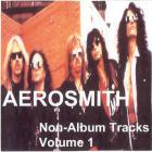 Aerosmith - Non LP Tracks. Disc 1