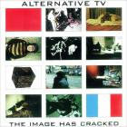 Alternative Tv - The Image Has Cracked (Vinyl)
