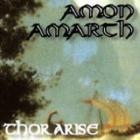 Amon Amarth - Thor Arise