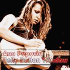 Ana Popovic - Belly Button Window