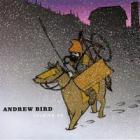 Andrew Bird - Soldier On (EP)