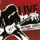 Anthony Gomes - Live