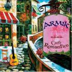 Armik - Cafe Romantico