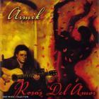 Armik - Rosas Del Amor