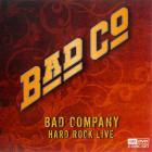 Bad Company - Hard Rock Live