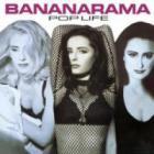 Bananarama - Pop Life (2007, Remastered)