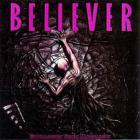 Believer - Extraction From Morality (Remastered)