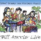 Bill Harris Live