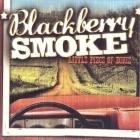 Blackberry Smoke - Little Piece Of Dixie