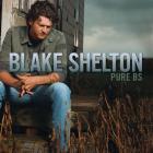 Blake Shelton - Pure Bs