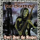 Blue Oyster Cult - Don't Fear The Reaper:  The Best Of Blue Oyster Cult