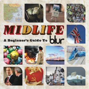 Midlife A Beginners Guide To Blur CD1