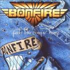 Bonfire - Feels Like Comin Home