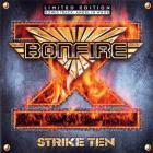 Bonfire - Strike Ten