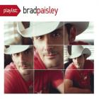 Brad Paisley - Playlist: The Very Best Of