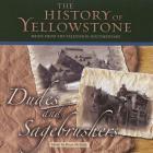 The History Of Yellowstone - Dudes And Sagebrushers