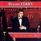 Bryan Ferry - Hit Collection 2000