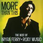 Bryan Ferry - More Than This (Vinyl)