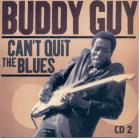 Buddy Guy - Can't Quit The Blues CD2