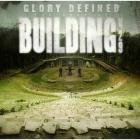 Building 429 - Glory Defined:the Best Of Building 429