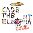 Cage The Elephant - Thank You Happy Birthday CD1