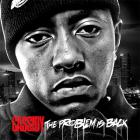 Cassidy - The Problem Is Back