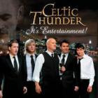 Celtic Thunder - Its Entertainment