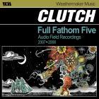 Clutch - Full Fathom Five, Audio Field Recordings