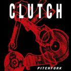 Clutch - Pitchfork (EP)
