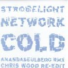 Cold - Strobelight Network RMX Pt 2 V