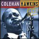 Coleman Hawkins - Ken Burns Jazz Collection