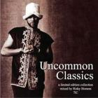 Common - Uncommon Classics (Volume 1)