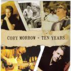 Cory Morrow - Ten Years