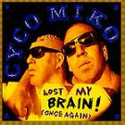 Lost My Brain ! (Once Again)