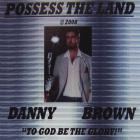 Danny Brown - Possess the Land