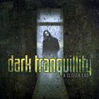 Dark Tranquillity - A Closer End