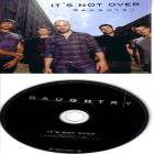 Daughtry - Its Not Over CDS