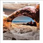 David Arkenstone - Sketches from an American Journey