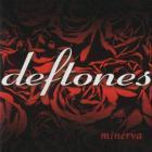 Deftones - Minerva (CDS)