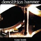 Demolition Hammer - Time Bomb