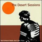 The Desert Sessions, Vol. 4: Hard Walls And Little Trips