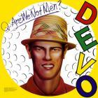DEVO - Q: Are We Not Men? A: We Are Devo! (Reissued 2009)