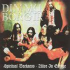 Dimmu Borgir - Spiritual Darkness - Alive In Europe