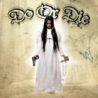 Do Or Die - Tradition