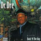 Dr. Dre - Back 'n The Day