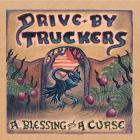 Drive-By Truckers - A Blessing An A Curse